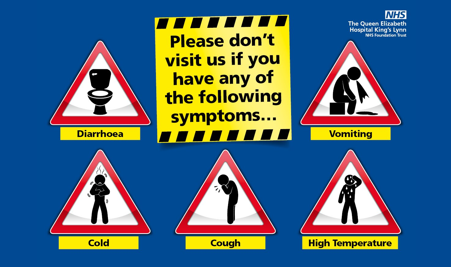 Picture explaining not to visit if suffering from coughs, colds, sickness or diarrhoea